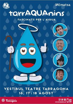 Cartell promocional de TarrAQUAnins 2019: cuatre espectacles infantils i familiars sobre la cura i el respecte de l'aigua